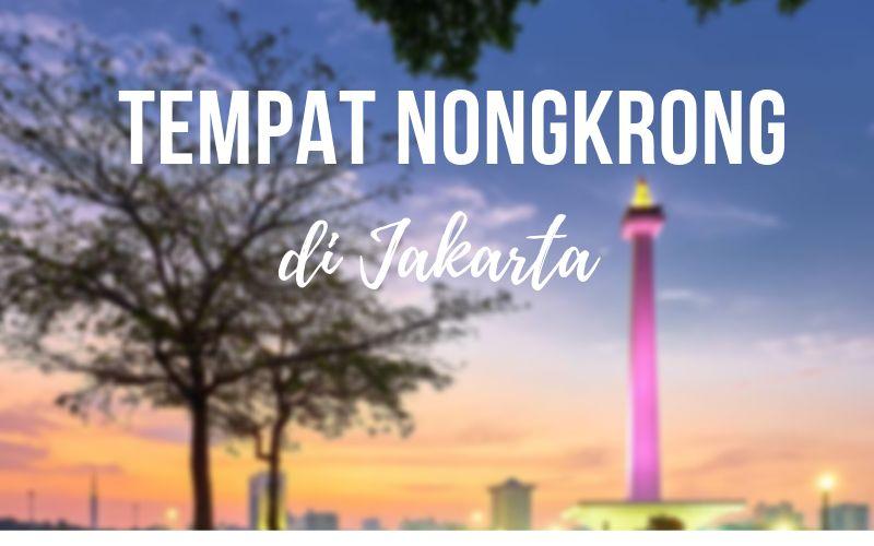 Tempat Nongkrong di Jakarta