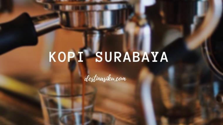 Tempat Ngopi di Surabaya