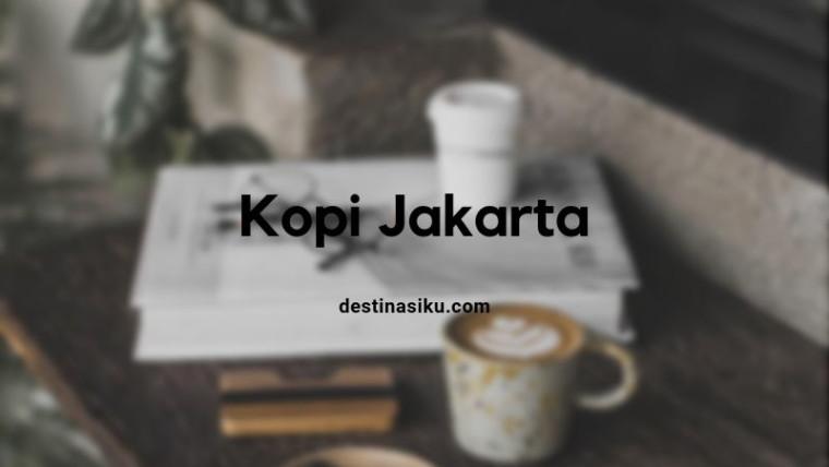 tempat ngopi di Jakarta