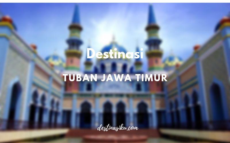 Destinasi Wisata di Tuban