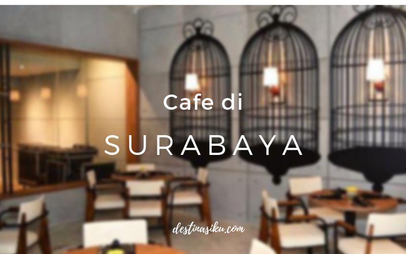 cafe di surabaya timur