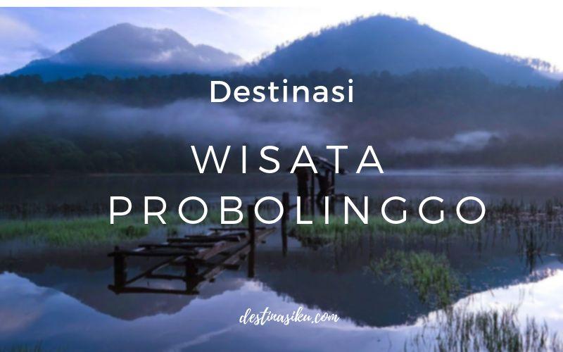 wisata di probolinggo 2018