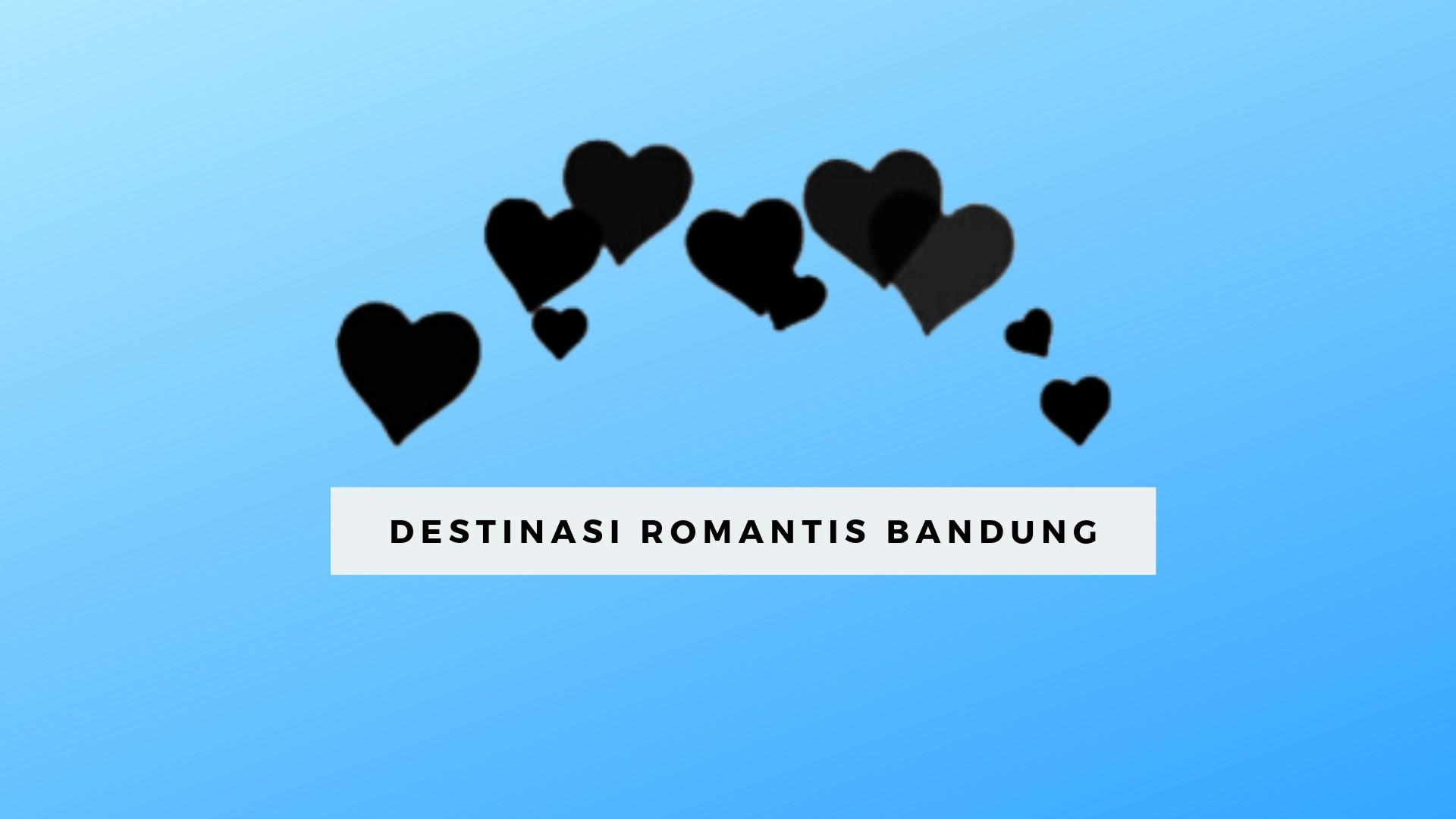 Destinasi Romantis di Bandung