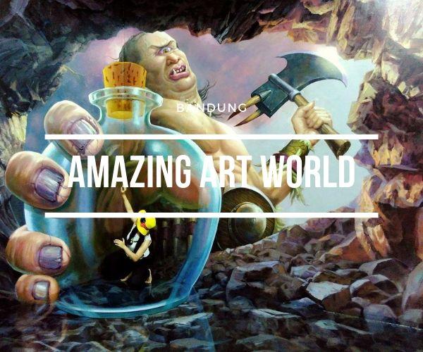 amazing art world in bandung