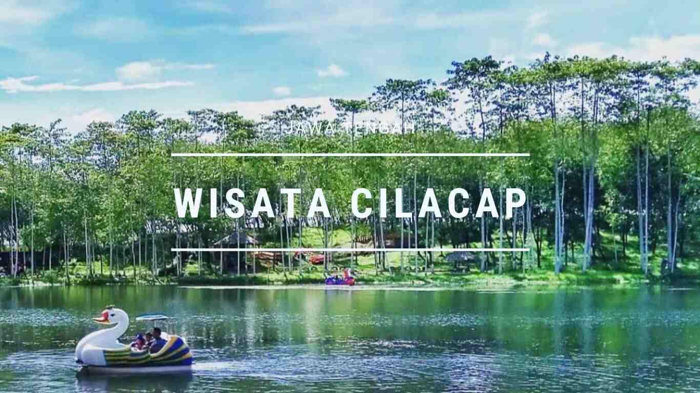 Wisata Cilacap Jawa Tengah